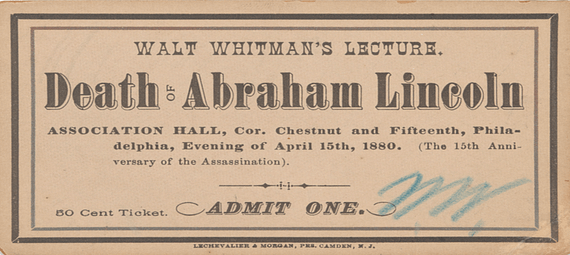 ticket to see Walt Whitman read O Captain! My Captain!